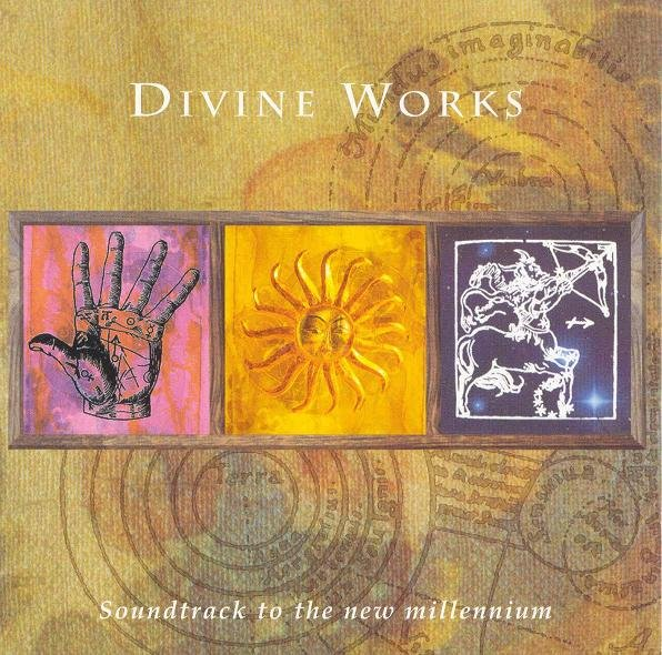 divine works soundtrack to the new millennium - Sacred Spirit — Divine Works (Soundtrack To The New Millennium) (1997)